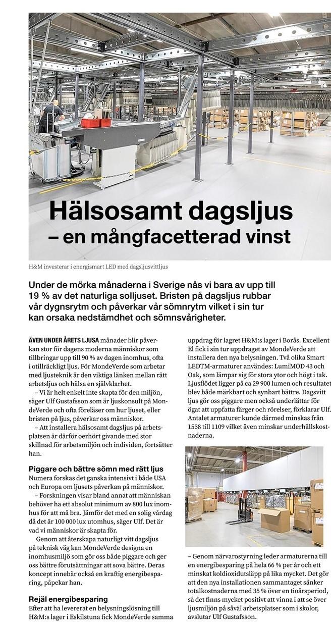 I den här artikeln kan ni läsa mer om MondeVerdes lyckade belysningsprojekt för H&M